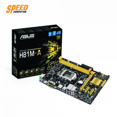ASUS MAINBOARD H81M-A Intel? Socket 1150 for 4th Generation Core? i7/Core? i5/Core? i3/Pentium?/Celeron? Processors